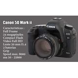 Canon 5d Mark Ii Equipo Completo !!