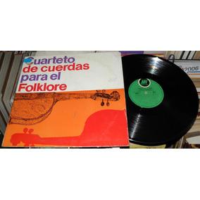 Cuarteto De Cuerdas Para El Folklore Lp Vinilo