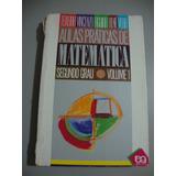 Livro Aulas Práticas De Matemática Segundo Grau - Vol 1