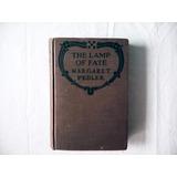 Libro The Lamp Of Fate De Margaret Pedler 1/a Edición 1921