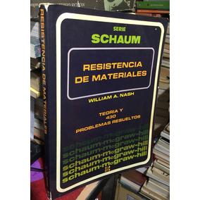 Resistencia De Materiales, W. Nash, Serie Schaum