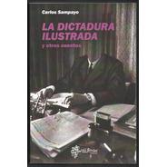 L3449. La Dictadura Ilustrada Y Otros Cuentos Carlos Sampayo
