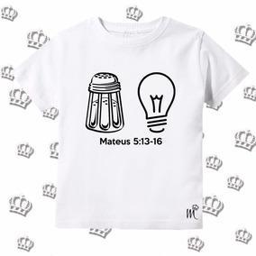 Camiseta Infantil Evangelica Sal Da Terra Uz Do Mundo Gospel