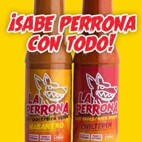 Salsa La Perrona Chiltepin O Habanero