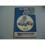 Manual Caminhao Basculante Trivellato Anos 60 Ford Chevrolet