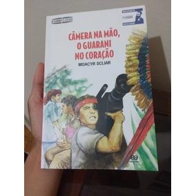 Livro Paradidatico Câmera Na Mão, Guarani No Coração