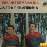 Silveira E Silveirinha 1980 O Berrante De Madalena Lp