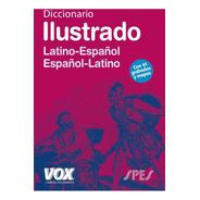 Diccionario Ilustrado Latín - Español, Vox