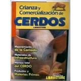 Manual Proyecto Cria De Cerdos Envio Gratis De Inmediato