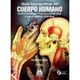 Guía Topográfica Del Cuerpo Humano : Cómo Localizar Huesos,