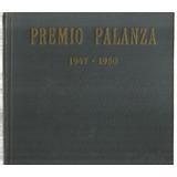 Premio Palanza 1947 A 1950: Catálogo