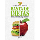Libro Basta De Dietas De Estefania Beltrami
