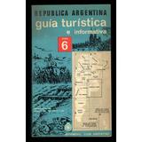 Aca - Guía Turística E Informativa Zona 6 (1ª Edición 1969)