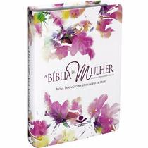 Bíblia Da Mulher Nova Tradução Na Linguagem De Hoje Estudo