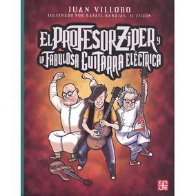 Profesor Zíper Y La Fabulosa Guitarra Eléctrica, El
