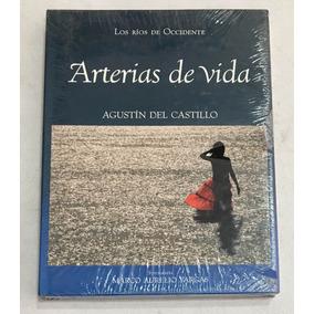 Libro Arterias De Vida Agustin Del Castillo Marco Aurelio V