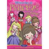 Libro Historias De Princesas Encantadas Lecturas Magicas De