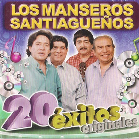 Cd Los Manseros Santiagueños 20 Exitos Originales Open Music