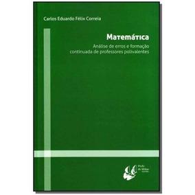 Matemática,correia, Carlos Eduardo Félix