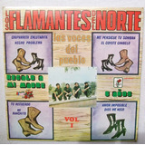 Los Flamantes Del Norte. Las Voces Del Pueblo. Disco Lp