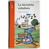 La Bicicleta Voladora. Lucía Laragione