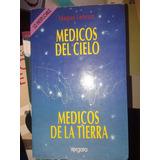 Medicos Del Cielo Medicos De La Tierra Maguy Lebrun