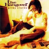Cd Gilby Clarke The Hangover - Usa