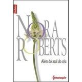 Nora Roberts Além Do Azul Do Céu