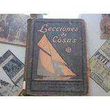 Lecciones De Cosas - Seix Barral 1925