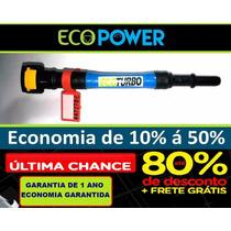 Ecopower + Economize 50% Em Combustíve Ecoturbo Frete Gratis