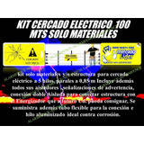 Cerco Electrico Kit 100 Mts 5h Solo Material Listo Instalar