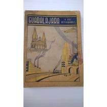 Directorio Telefonico Original De Guadalajara Del Año 1943
