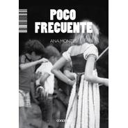 Poco Frecuente - Ana Montes