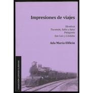 L3783. Impresiones De Viaje. Ada María Elflein