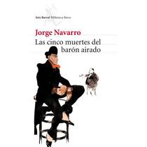 B.breve/cinco Muertes Del Baron Airado. Jorge Navarro