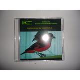 Cd - Canto Do Pintassilgo Da Venezuela - Canto De Pássaros -