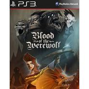 Blood Of The Werewolf [ps3 Digital]