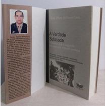 A Verdade Sufocada - Livro Carlos Alberto Brilhante Ustra
