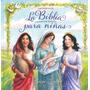 Libro Para Niñas Historias Bíblicas Mujeres De La Biblia
