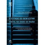 O Estado Do Bem-estar Social Na Idade Da Razão - A Reinvenã