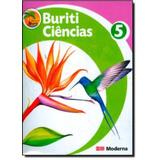 Projeto Buriti - Ciencias 5ª Ano - 2ª Edicao