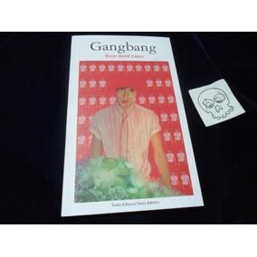 Gang Bang Oscar David Lopez Libro Poesia