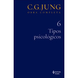 Tipos Psicologicos - Coleçao Obras Completas De Carl Gustav