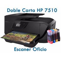 Impresora Hp 7510 Doble Carta, Oficio Sistema De Tinta