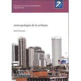 Antropologia De Lo Urbano - Gravano, Ariel