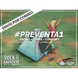 Rock En Baradero Preventa1 Abono 3días+camping Envíoxcorreo