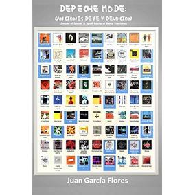 Libro Depeche Mode: Canciones De Fe Y Devocion - Nuevo