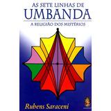 Livro As Sete Linhas De Umbanda - A Religião Dos Mistérios