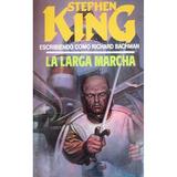 La Larga Marcha / Stephen King / Circulo De Lectores
