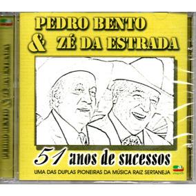 Cd Pedro Bento E Zé Da Estrada - 51 Anos De Sucessos